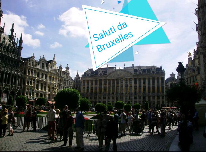 #CartolineDalMondo: Saluti da Bruxelles