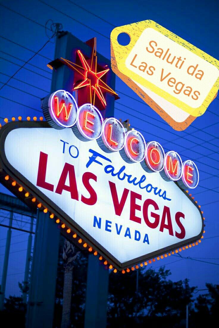 #CartolineDalMondo: saluti da Las Vegas