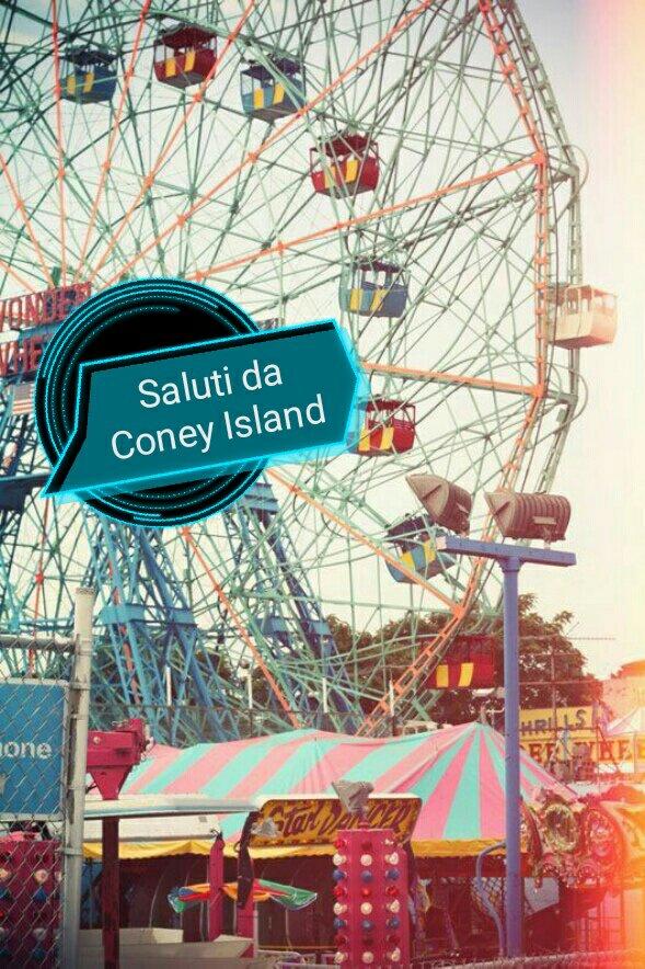 #CartolineDalMondo: Saluti da Coney Island, New York