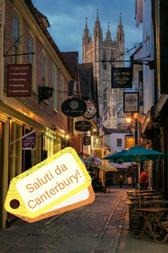 #CartolineDalMondo: saluti da Canterbury (UK)