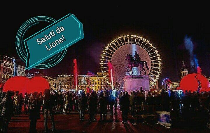 #CartolineDalMondo: Saluti da Lione