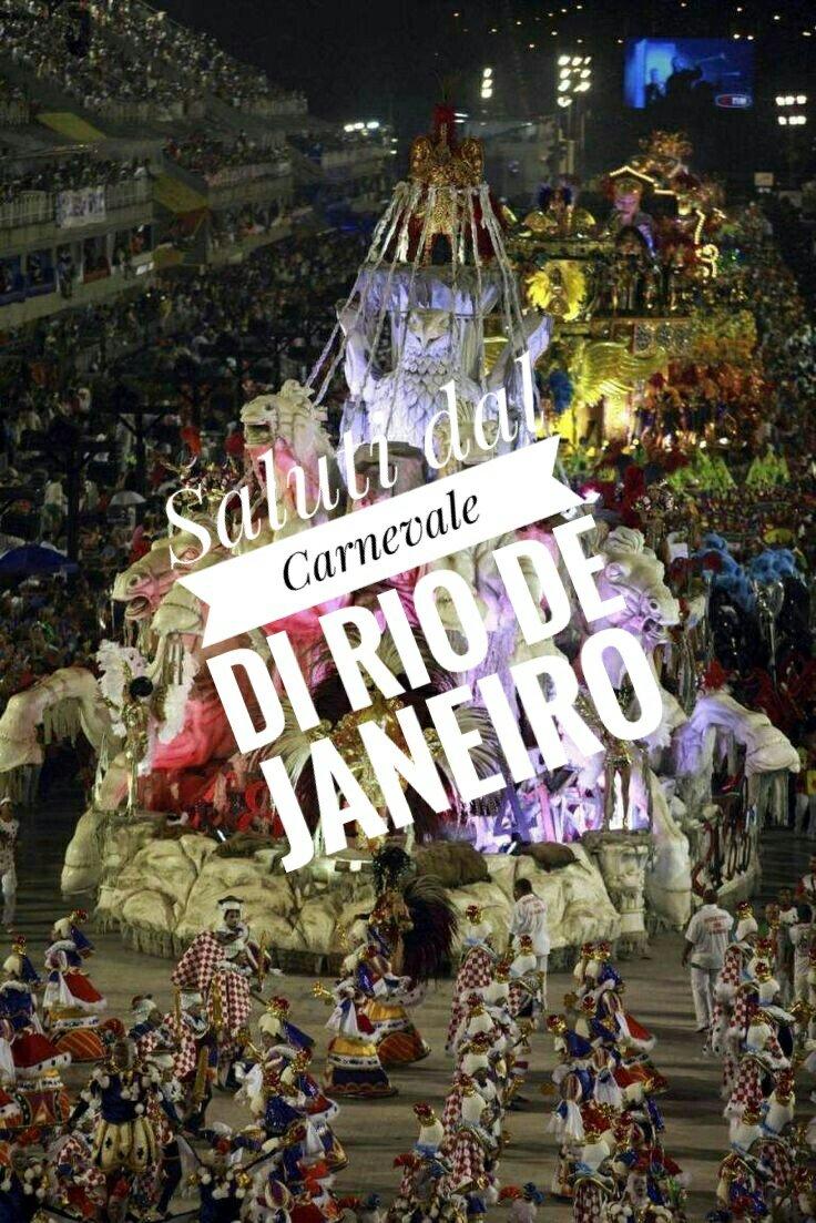 #CartolineDalMondo: saluti dal Carnevale di Rio de Janeiro