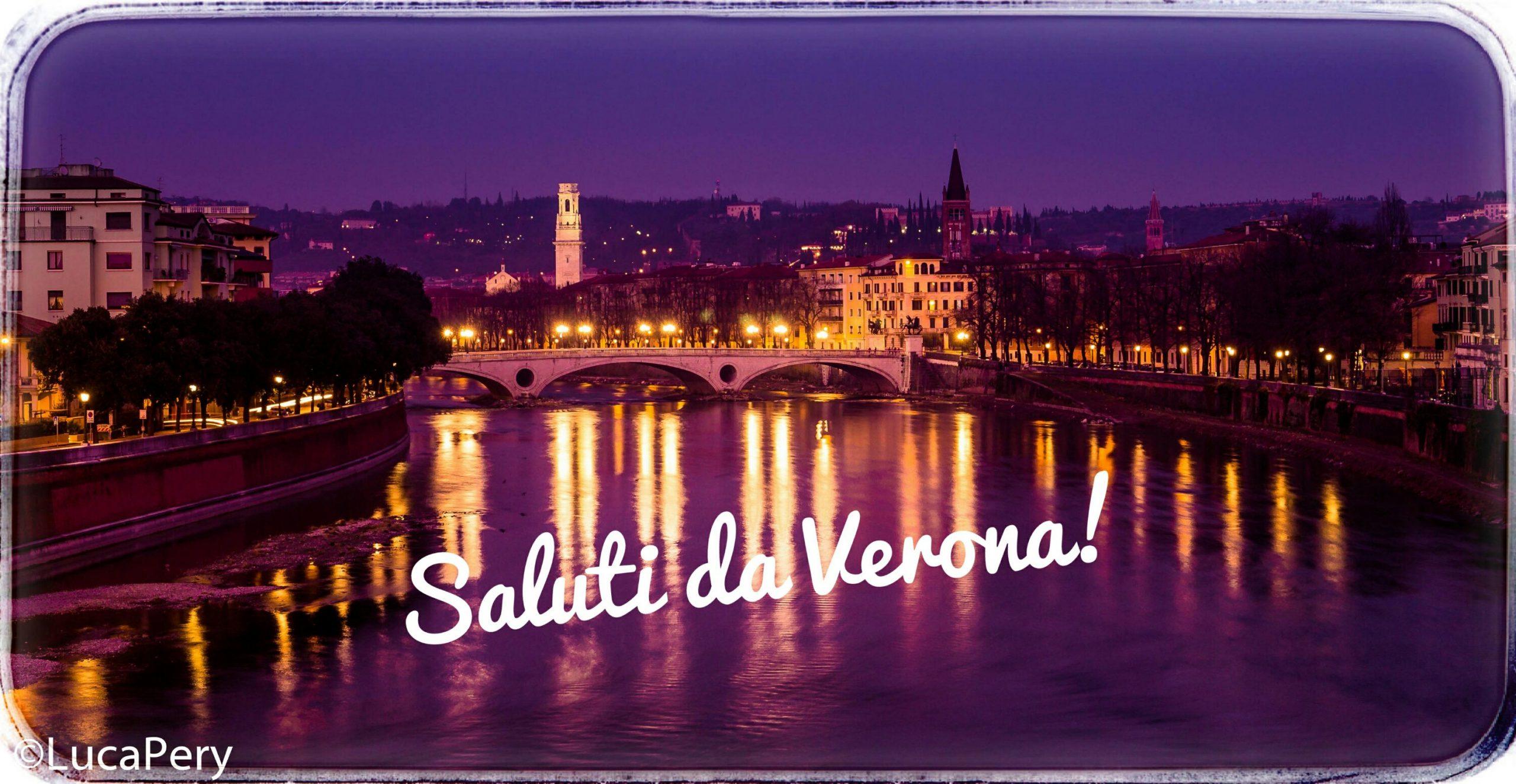#CartolineDalMondo: Saluti da Verona