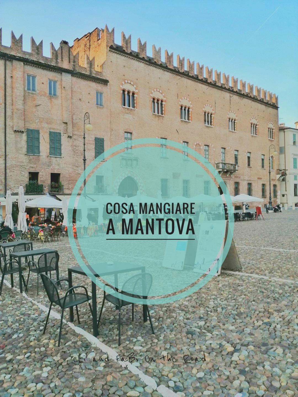 #FoodAndTravel: i piatti tipici di Mantova